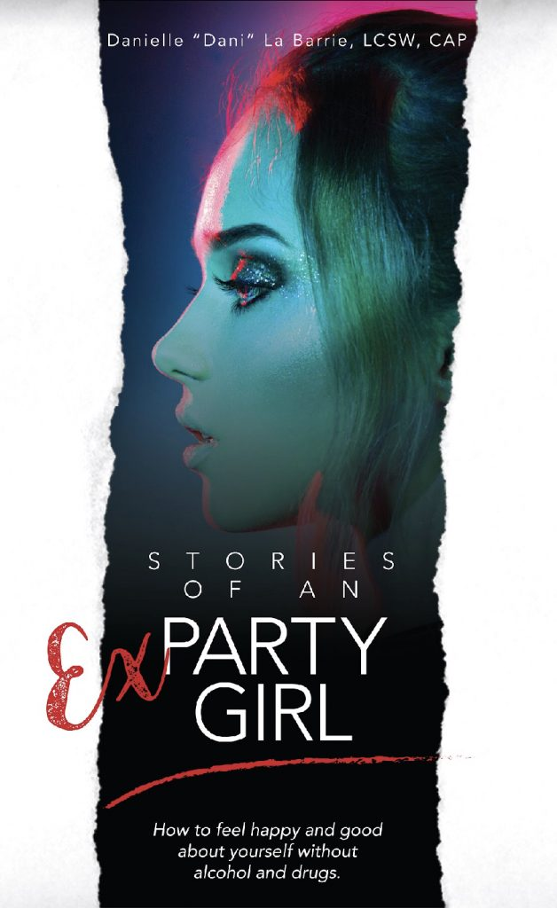 Stories of an Ex-Party Girl - Dani La Barrie